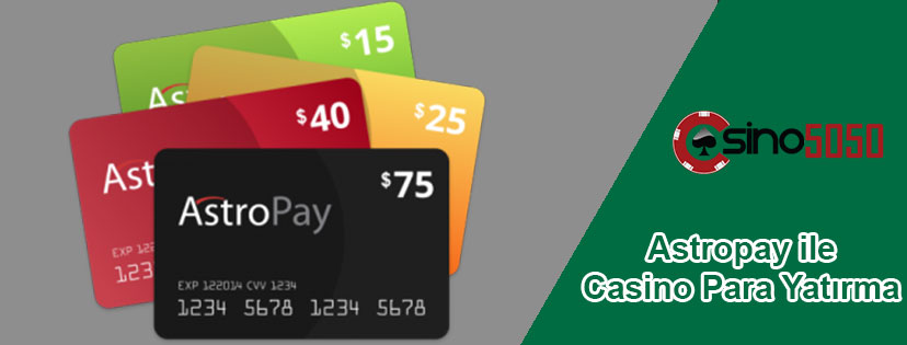 Astropay Casino Para Yatırma ve Çekme