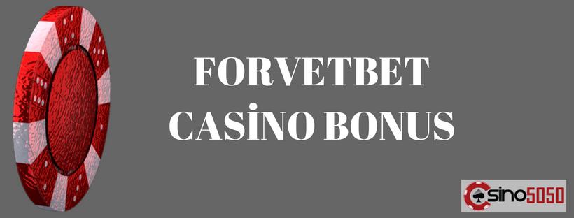 forvetbet casino bonus