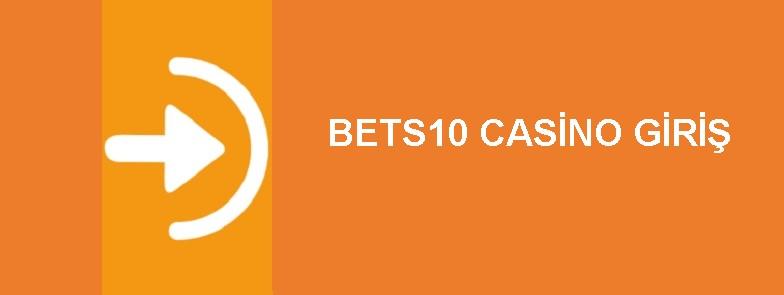 bets10 casino giriş