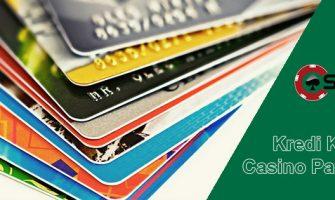 Kredi Kartı İle Casino Para Yatırma
