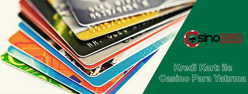 Kredi Kartı ile Casino Para Yatırma